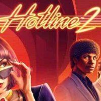 NetEnt wypuścił drugą część kultowej gry Hotline